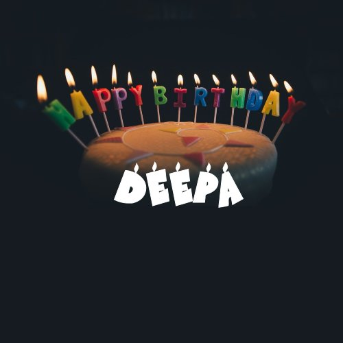 50 Best Birthday Images For Deepa Instant Download 2021