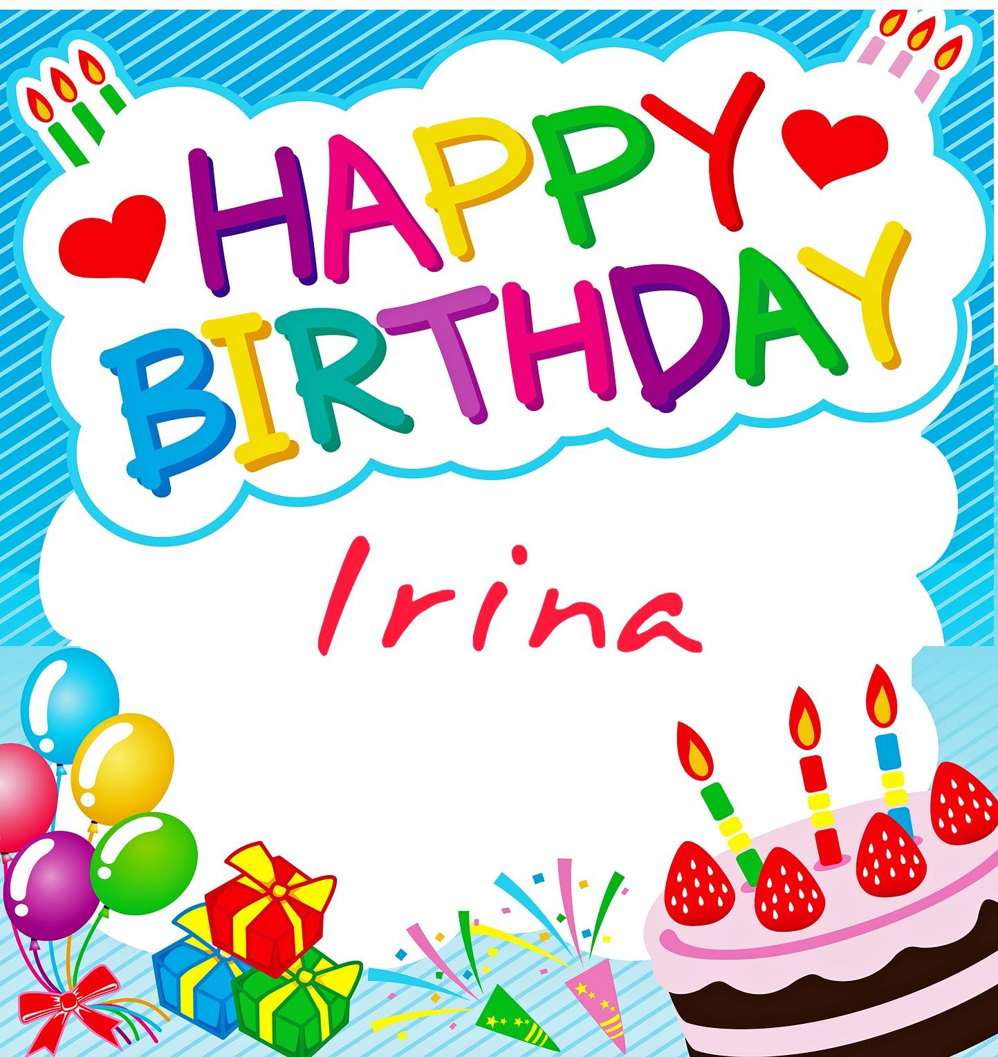 Birthday irina happy Happy birthday