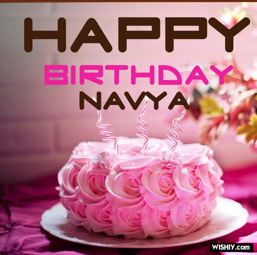 50 Best Birthday Images For Navya Instant Download 2021 50 best birthday images for navya