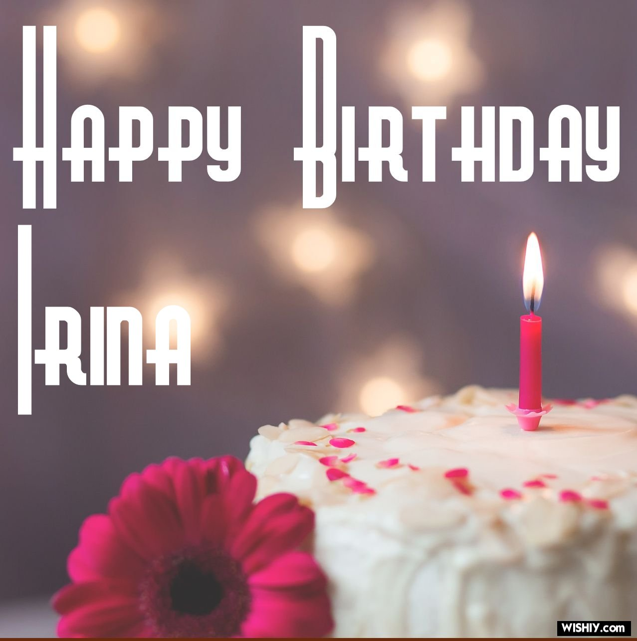 Irina happy birthday How to